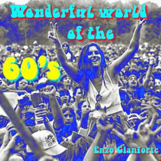 The wonderful world of the 60's