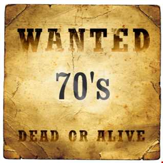 Wonted 70's Dead or Alive