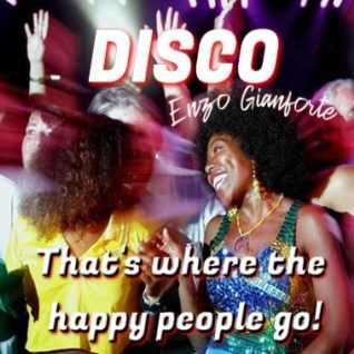Disco that's where the happy people go!