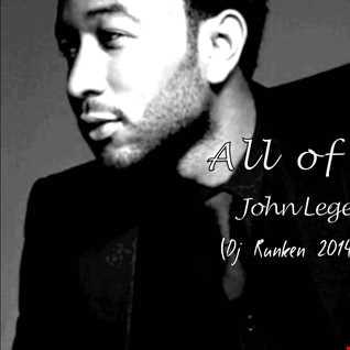 John Legend - All Of Me (Dj Runken 2014 Extended Mix)