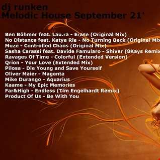 Dj Runken Presents.... Melodic House September 21'