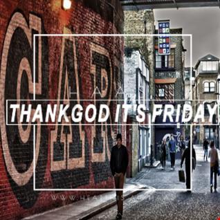 Thank God It's Friday 06.10.2017