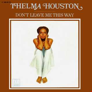 Thelma Houston - Don't Leave Me This Way (Young Pulse remix)