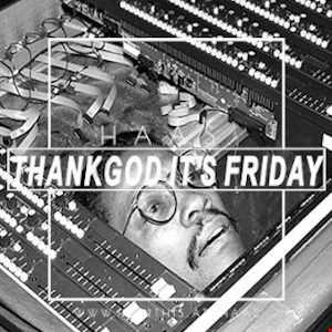 Thank God It's Friday 26.06.2020