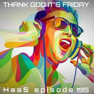 Thank God It's Friday Episode 195