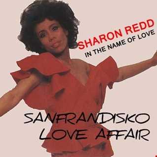 Sharon Redd - In The Name Of Love ( SanFranDiskos Remix)