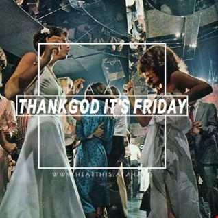 Thank God It's Friday 17.01.20.20