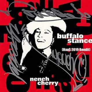 Neneh Cherry -  Buffalo Stance (HaaS 2019 Reedit)