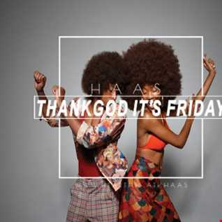 Thank God It's Friday 27.10.2017