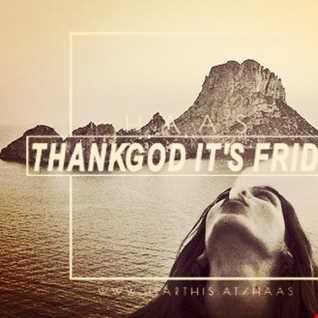Thank God It's Friday 31.06.2017