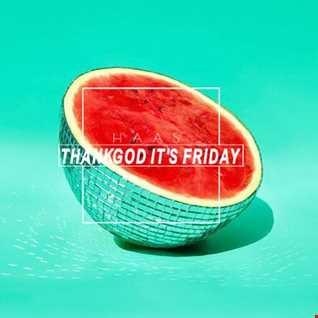 Thank God It's Friday 14.07.2017