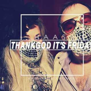 Thank God It's Friday 13.03.2020