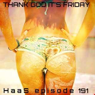 Thank God It's Friday Episode 191