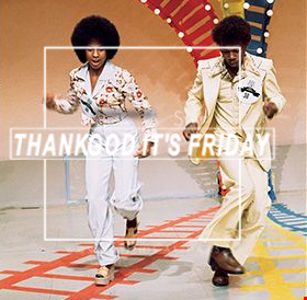 Thank God It's Friday 09.11.2018