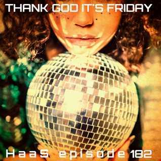 Thank God It's Friday Episode 182