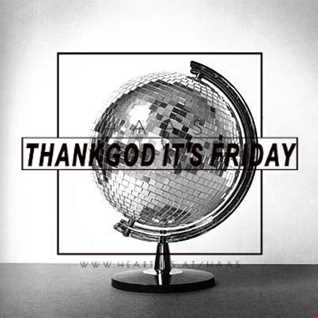 Thank God It's Friday 24.01.2018 # 2