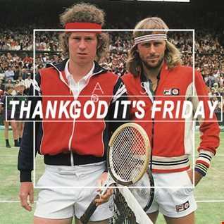 Thank God It's Friday 08.09.2017