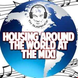 Housing Around The World At The Mix!