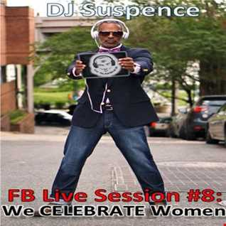 FB Live Session #8.  We CELEBRATE  Women