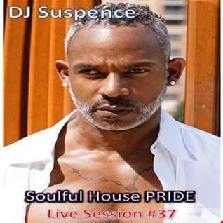 DJ Suspence FB Live #37:   Sunday Soulful House PRIDE Celebration