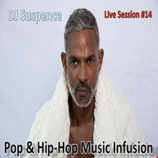 DJ Suspence FB Live Session #14:   Pop and Hip Hop Music Infusion