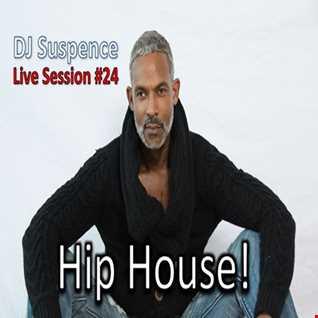 DJ Suspence FB Live Session #24:  Hip House