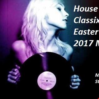 House Classix Easter 2017 Mix