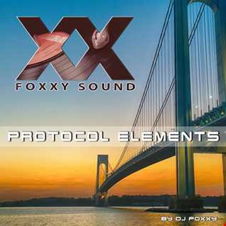 Protocol Elements 01   dj Foxxy