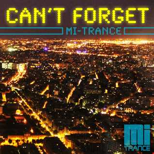 Michael Ihde - Can't Forget (Trance Electro Mix 2014)