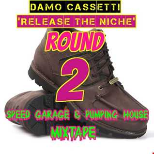 Release The Niche Round 2 -Includes MANY Speed Garage classics from Casa Loco & Niche!!