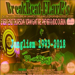 BreakBeat FLavR with FLavRjay on PHEVER Radio Dublin 2-Aug-18 Sh014