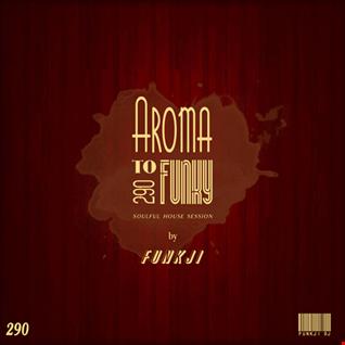 AROMA TO FUNKY ..parte290