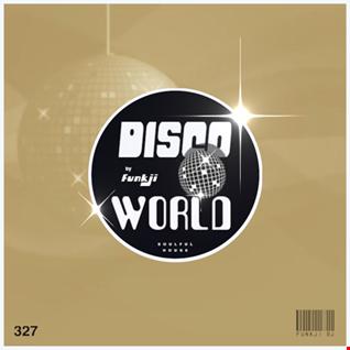 DISCO WORLD - Soulful Disco House