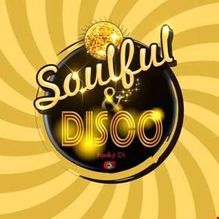 Soulful & Disco