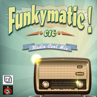 Funkymatic 016