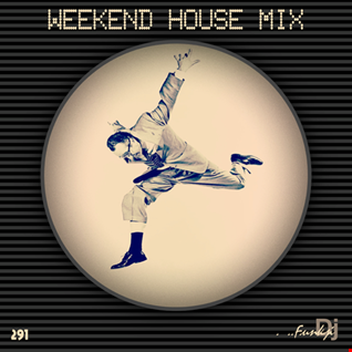 WEEKEND HOUSE MIX