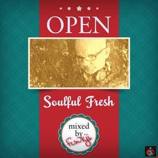 OPEN ★✭ Soulful Fresh