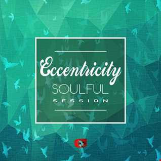 Eccentricity - soulful session