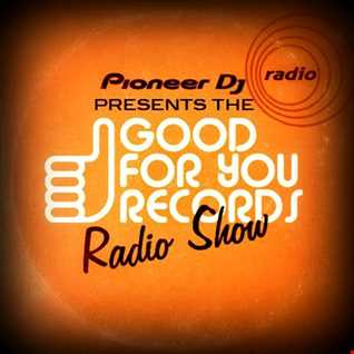 My September Mix For Good For You Records & Pioneer DJ Radio