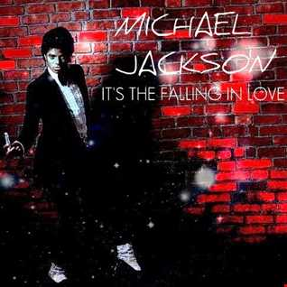 Michael Jackson - It's the Falling in Love Mannys house mix