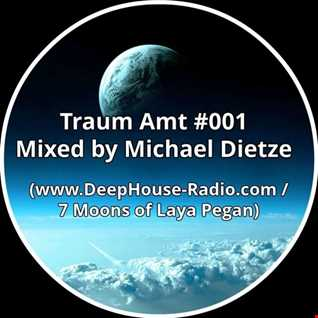 Traum Amt #001 // Mixed by Michael Dietze // 17.05.2017