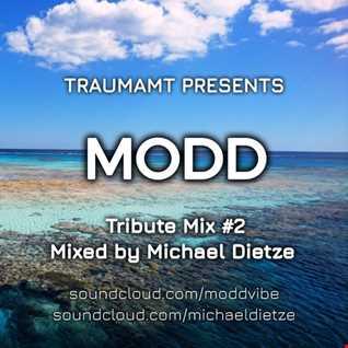 MODD TRIBUTE MIX 2 BY MICHAEL DIETZE