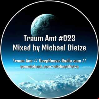Traum Amt #023 // Mixed by Michael Dietze
