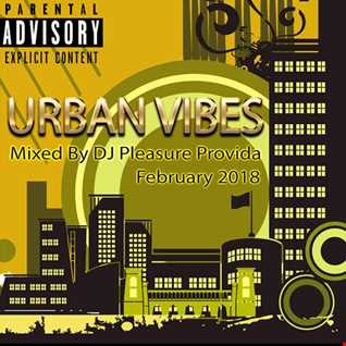 Pleasure Provida - Urban Vibes February 2018