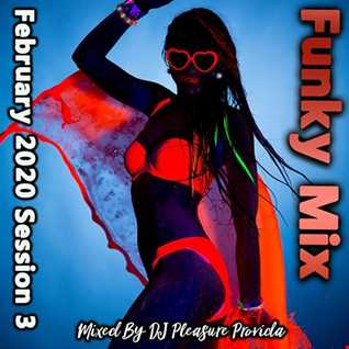 Pleasure Provida   Funky House February Session 3 2020