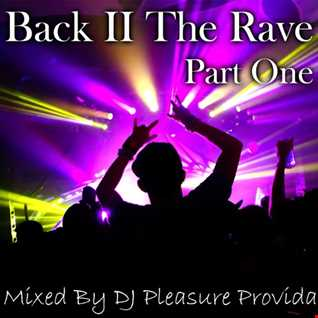Pleasure Provida - Back 2 The Rave