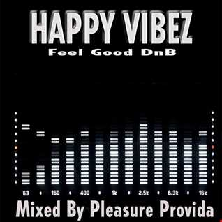 Pleasure Provida - Happy Vibez DnB