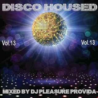 Pleasure Provida - Disco Housed Vol.13