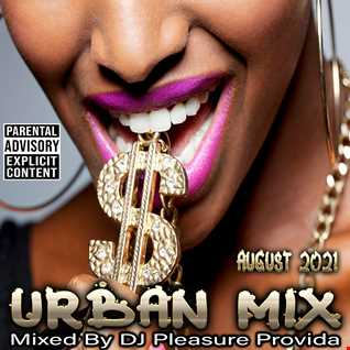 Pleasure Provida - Urban Mix August 2021