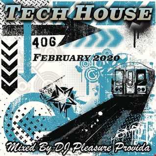 Pleasure Provida - Tech House February 2020